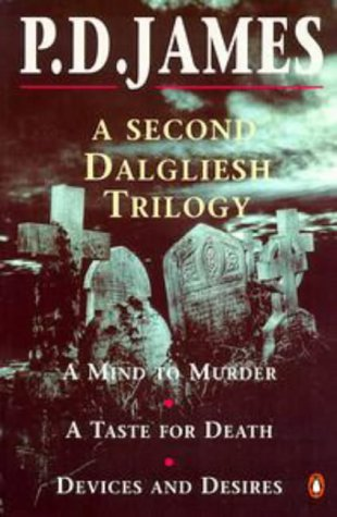 9780140232882: 'A Second Dalgleish Trilogy: ''Mind to Murder'', ''Taste for Death'' and ''Devices and Desires'''