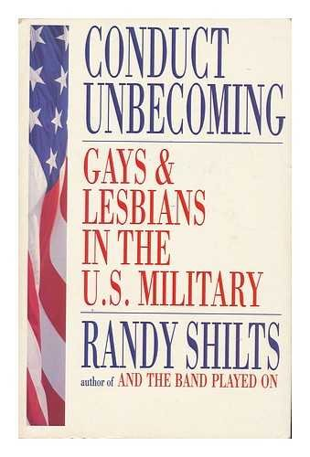 9780140232943: Conduct Unbecoming; Gays and Lesbians in the U.S. Military