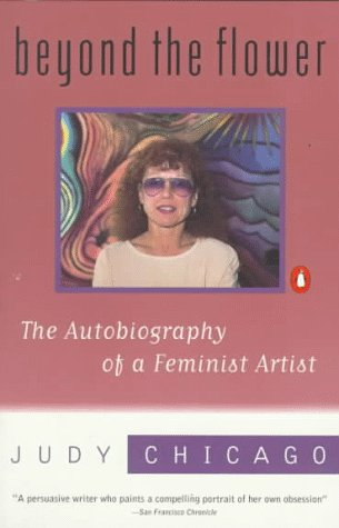 9780140232974: Beyond the Flower: The Autobiography of a Feminist Artist