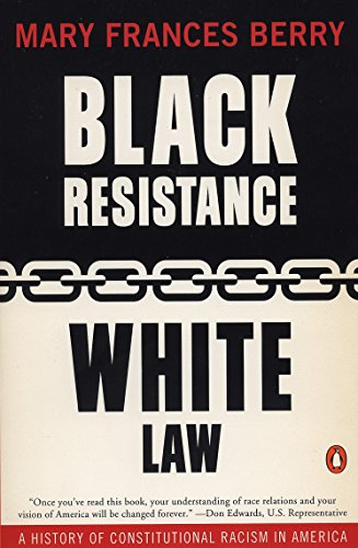 9780140232981: Black Resistance/White Law: A History of Constitutional Racism in America