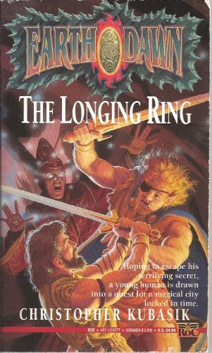 9780140233544: Earthdawn: Longing Ring Bk. 1 (Roc)