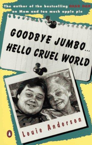 9780140233681: Goodbye Jumbo...Hello Cruel World