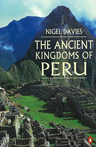 9780140233810: The Ancient Kingdoms of Peru