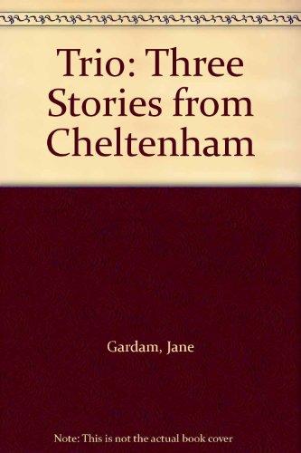 9780140233926: Trio: Three Stories from Cheltenham