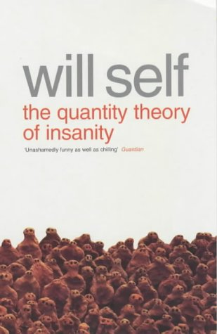 9780140234015: Quantity Theory of Insanity