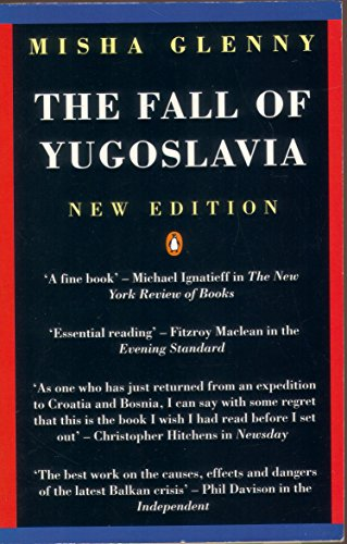 9780140234152: The Fall of Yugoslavia: The Third Balkan War