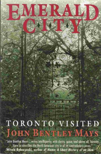 9780140234169: Emerald City; Toronto Visited