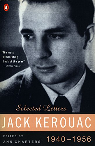9780140234442: Jack Kerouac: Selected Letters, Vol. 1, 1940-1956