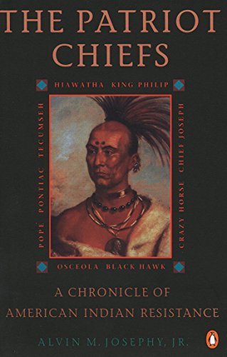 9780140234633: The Patriot Chiefs: a Chronicle of American Indian Resistance