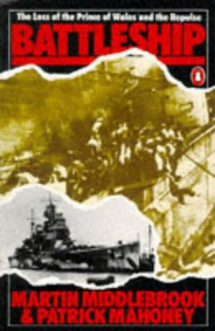9780140234695: Battleship: The Loss of the