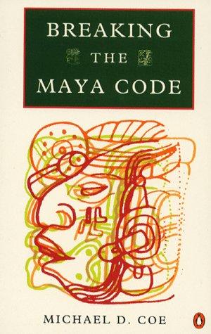 9780140234817: Breaking the Maya Code