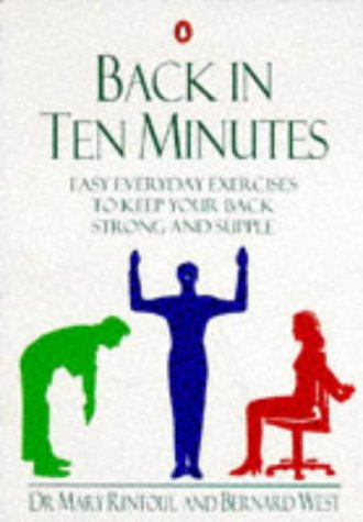 9780140234824: Back in Ten Minutes: Easy Everyday Exercises to Keep Your Back Strong and Supple