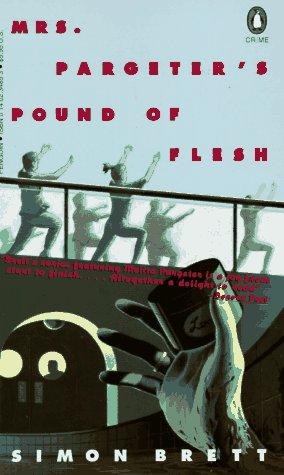 9780140234855: Mrs. Pargeter's Pound of Flesh (Crime, Penguin)