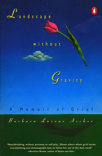 9780140234954: Landscape without Gravity: A Memoir of Grief