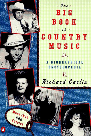 9780140235098: The Big Book of Country Music: A Biographical Encyclopedia