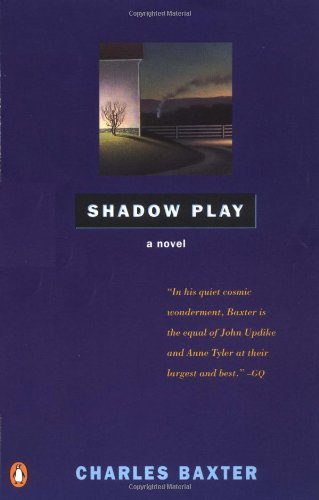 Shadow Play: A Novel: Baxter, Charles
