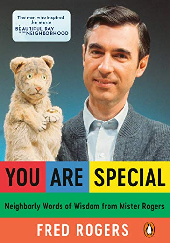 You Are Special: Words of Wisdom for All Ages from a Beloved Neighbor (0140235140) by Rogers, Fred