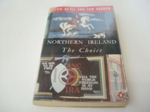 9780140235418: Northern Ireland: The Choice