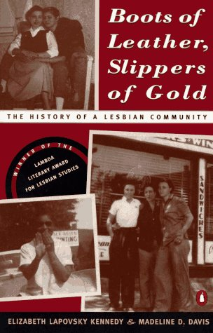 9780140235500: Boots of Leather, Slippers of Gold: The History of a Lesbian Community