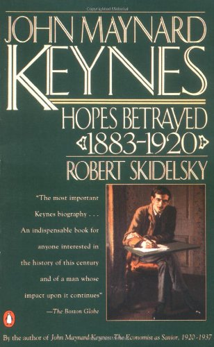 9780140235548: John Maynard Keynes: Volume 1: Hopes Betrayed 1883-1920