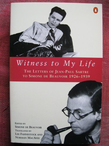 9780140235883: Witness to My Life: The Letters of Jean-Paul Sartre to Simone de Beauvoir, 1926-1939