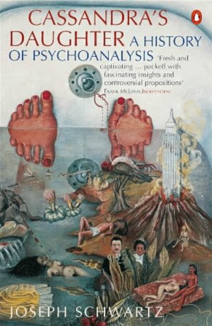 9780140236071: Cassandra's Daughter: A History of Psychoanalysis in Europe and America