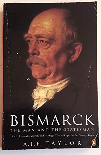 9780140236101: Bismarck: The Man And The Statesman (Penguin history)