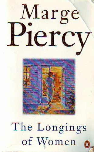 9780140236491: The Longings of Women by Piercy, Marge