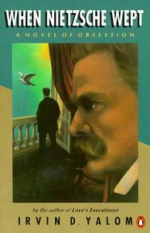 9780140236613: When Nietzsche Wept: A Novel of Obsession