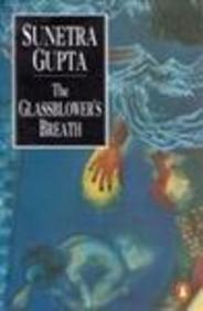 9780140236743: Glassblower's Breath