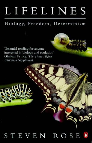 9780140237009: Lifelines: Biology, Freedom, Determinism (Lane Science)