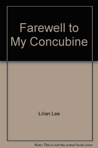 9780140237061: Farewell to My Concubine