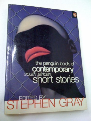 9780140237269: The Penguin Book of Contemporary South African Short Stories