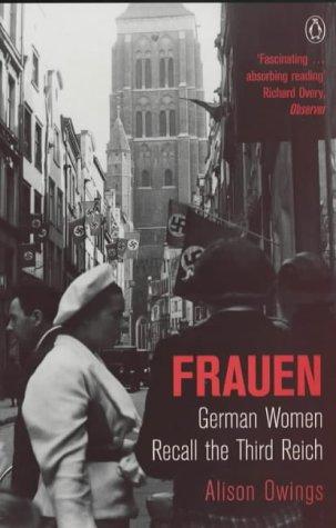 9780140237337: Frauen: German women recall the Third Reich