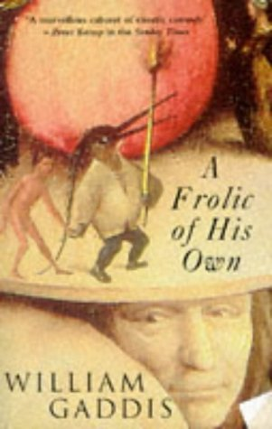 A Frolic Of His Own (0140237348) by William Gaddis