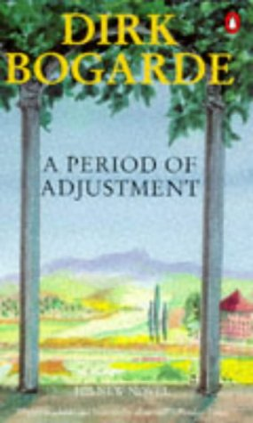 A Period of Adjustment. A Novel.