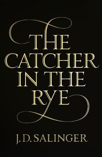 The Catcher in the Rye (Paperback): J.D. Salinger
