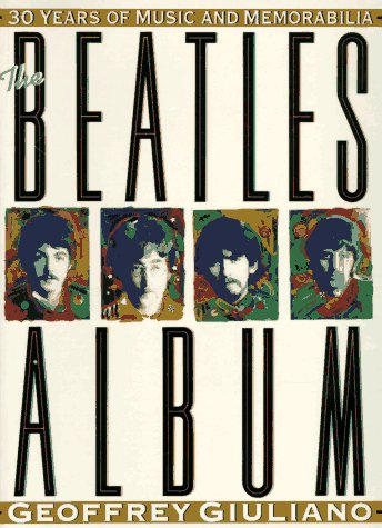 9780140237771: The Beatles Album: 30 Years of Music and Memorabilia