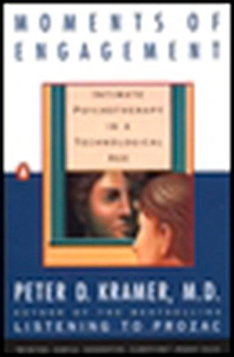 9780140237900: Moments of Engagement: Intimate Psychotherapy in a Technological Age
