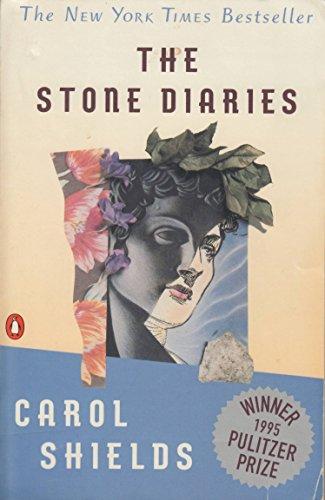 Stone Diaries: Sheilds, Carol