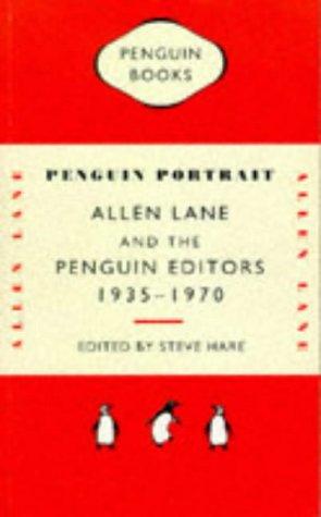 9780140238525: Penguin Portrait: Allen Lane and the Penguin Editors, 1935-70