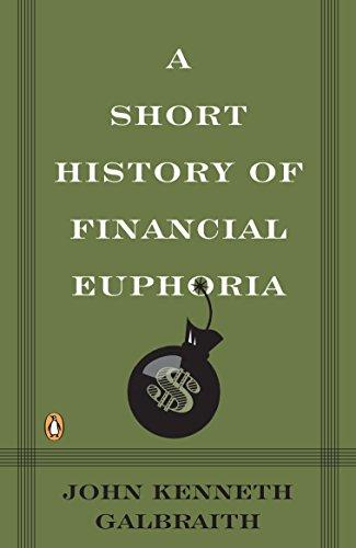 9780140238563: A Short History of Financial Euphoria (Penguin business)