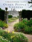 9780140238600: Other Peoples Gardens