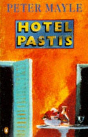 9780140238648: Hotel Pastis