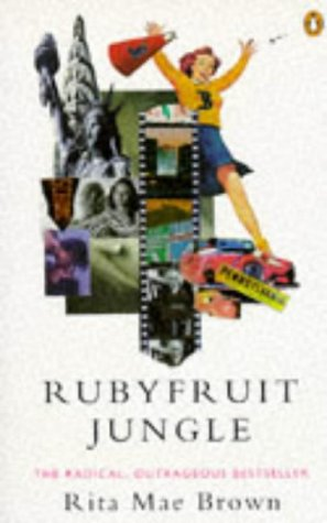 9780140238686: Rubyfruit Jungle