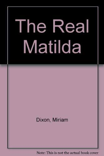 9780140238754: The Real Matilda