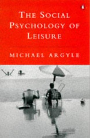 9780140238877: The Social Psychology of Leisure (Penguin psychology)