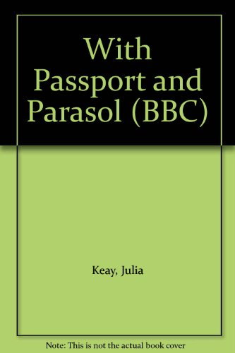 9780140238976: With Passport and Parasol (BBC)