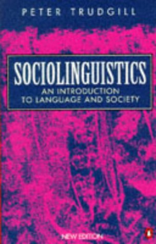 Sociolinguistics: An Introduction to Language and Society; Third Edition (Penguin Language & ...