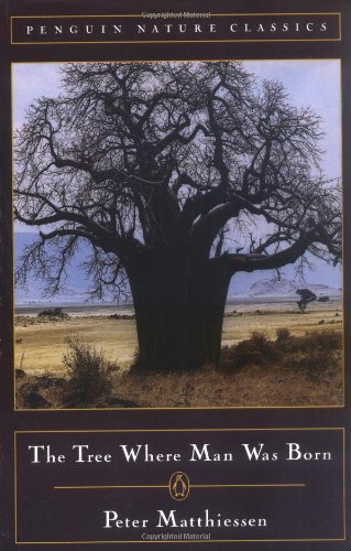 9780140239348: The Tree Where Man Was Born (Penguin nature classics)